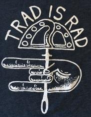 Trad is Rad shirt